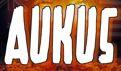 AUKUS is bad news for us all